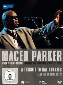 A Tribute  To Ray Charles, Maceo & WDR Big Band Köln Parker