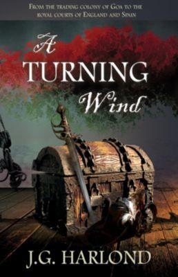 A Turning Wind, J G Harlond