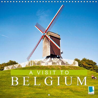 A visit to Belgium (Wall Calendar 2019 300 × 300 mm Square), CALVENDO