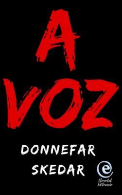 A Voz, Donnefar Skedar