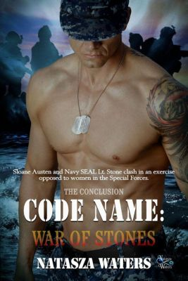 A Warrior's Challenge series: Code Name: War of Stones (A Warrior's Challenge series, #7), Natasza Waters