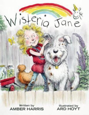 A Wisteria Jane Book: Wisteria Jane, Amber Harris