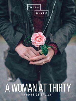 A Woman of Thirty, Honoré de Balzac