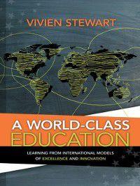 A World-Class Education, Vivien Stewart