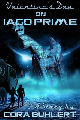 A Year on Iago Prime: Valentine's Day on Iago Prime (A Year on Iago Prime, #1), Cora Buhlert