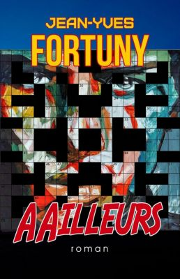 AAilleurs, Jean-Yves Fortuny
