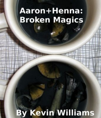Aaron+Henna:Broken Magics, Kevin Williams