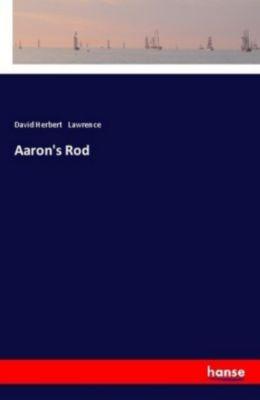 Aaron's Rod, David Herbert Lawrence