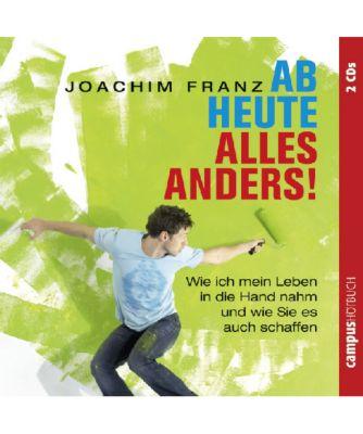 Ab heute alles anders!, 2 Audio-CDs, Joachim Franz