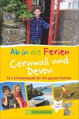 Ab in die Ferien Cornwall und Devon - Antje Gerstenecker |