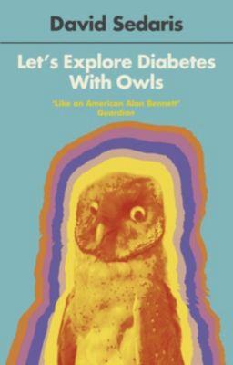 Abacus: Let's Explore Diabetes With Owls, David Sedaris
