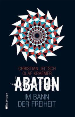 Abaton - Im Bann der Freiheit, Christian Jeltsch, Olaf Kraemer