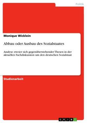 Abbau oder Ausbau des Sozialstaates, Monique Wicklein
