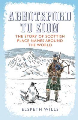 Abbotsford to Zion, Elspeth Wills