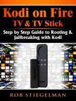 Abbott Properties: How to Unlock Kodi on Fire TV & TV Stick, Ron Knightly