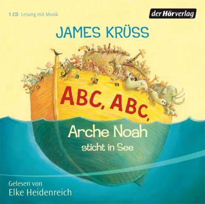 ABC, ABC, Arche Noah sticht in See, 1 Audio-CD, James Krüss