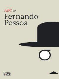 ABC de Fernando Pessoa, Fernando Pessoa