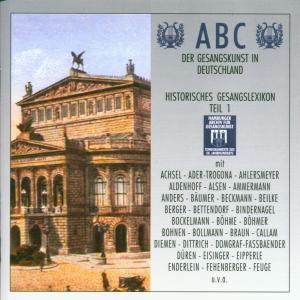 Abc Der Gesangskunst Teil 1, Diverse Interpreten