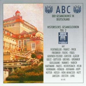 Abc Der Gesangskunst Teil 2, Diverse Interpreten