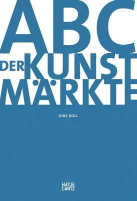 ABC der Kunstmärkte - Dirk Boll pdf epub