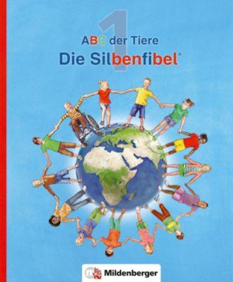 ABC der Tiere, Neubearbeitung 2016: 1. Schuljahr, Die Silbenfibel, Rosmarie Handt, Klaus Kuhn, Kerstin Mrowka-Nienstedt