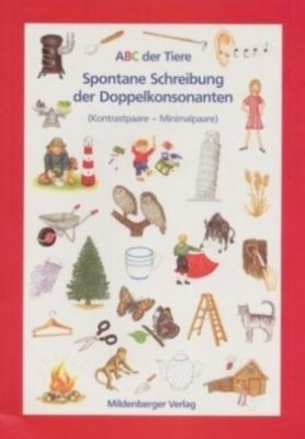 ABC der Tiere: Spontane Schreibung der Doppelkonsonanten, Arbeitsheft, Klaus Kuhn, Rosemarie Handt