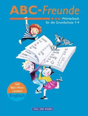 ABC-Freunde, Wörterbuch für die Grundschule Klasse 1-4 -  pdf epub