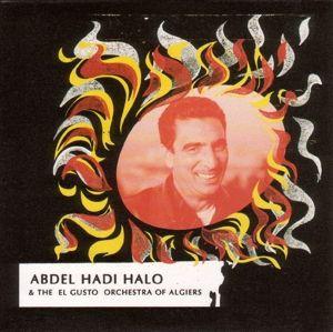 Abdel Hadi Halo & The El Gusto Orchestra Of Algier, Abdel Hadi & The El Gusto Orchestra Of Algier Halo