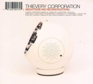 Abductions & Reconstructions, Thievery Corporation