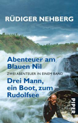 Abenteuer am Blauen Nil, Rüdiger Nehberg
