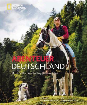 Abenteuer Deutschland - Johan Dehoust |