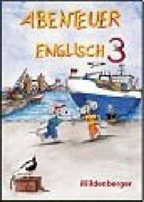 Abenteuer Englisch: 3. Schuljahr, Ausgabe alle Bundesländer (ausser Baden-Württemberg), Schülerbuch, Gerhard Hergenröder, Hermann-Dietrich Hornschuh