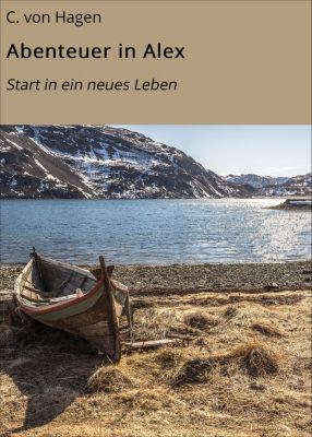 Abenteuer in Alex, C. von Hagen