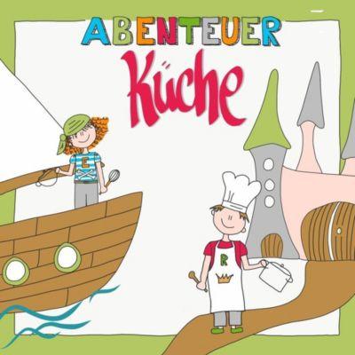 Abenteuer Küche - Nicola Herrmann |