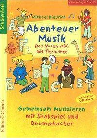 Abenteuer Musik - Das Noten-ABC mit Tiernamen, Michael Diedrich