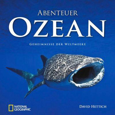 Abenteuer Ozean, David Hettich