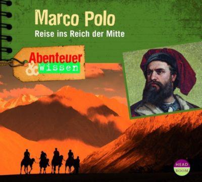 Abenteuer & Wissen: Marco Polo, Audio-CD, Berit Hempel