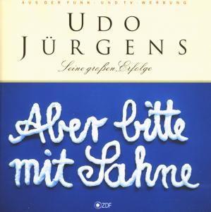Aber bitte mit Sahne - Seine großen Erfolge, Udo Jürgens