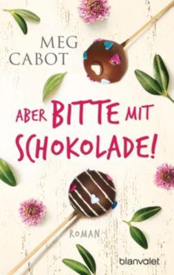Aber bitte mit Schokolade! - Meg Cabot |