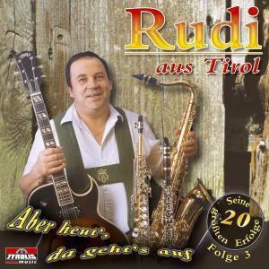 Aber heut, da gehts auf  - Folge 3, Rudi Aus Tirol (Oberland Duo)