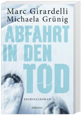 Abfahrt in den Tod, Marc Girardelli, Michaela Grünig