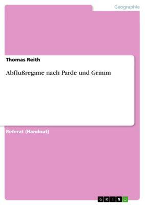 Abflußregime nach Parde und Grimm, Thomas Reith
