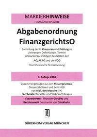ABGABENORDNUNG & FGO Dürckheim-Markierhinweise/Fussgängerpunkte für das Steuerberaterexamen Nr. 1811 (2018): Dürckheim'sc, Thorsten Glaubitz, Constantin Dürckheim