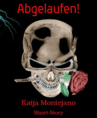 Abgelaufen!, Katja Montejano