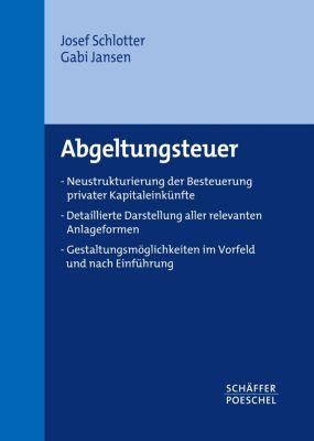 Abgeltungsteuer, Josef Schlotter, Gabi Jansen
