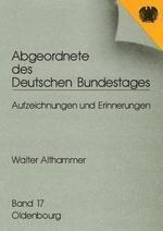 Abgeordnete des Deutschen Bundestages: Bd.16 Abgeordnete des Deutschen Bundestages, Walter Althammer