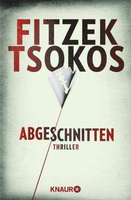 Abgeschnitten, Sebastian Fitzek, Michael Tsokos