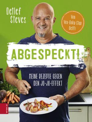 Abgespeckt!, Detlef Steves