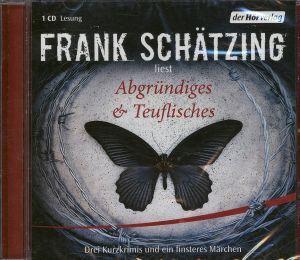 Abgründiges & Teuflisches, 1 Audio-CD, Frank Schätzing
