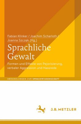 Abhandlungen zur Sprachwissenschaft: Sprachliche Gewalt